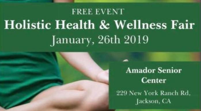 Free Holistic Health and Wellness Fair in Jackson, Ca January 26th 2019